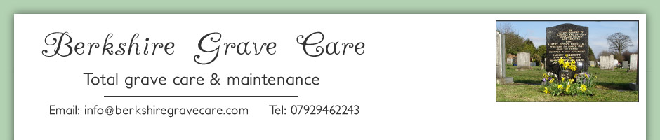 Berkshire Grave Care - Total grave care and maintenance
